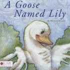 A Goose Named Lily Cover Image