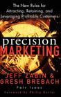 Precision Marketing: The New Rules for Attracting, Retaining and Leveraging Profitable Customers Cover Image