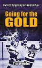 Going for the Gold: How the U.S. Olympic Hockey Team Won at Lake Placid (Dover Books on Sports and Popular Recreations) Cover Image