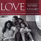 Love Makes a Family Cover Image
