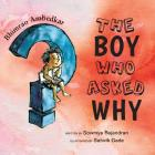 The Boy Who Asked Why: The Story of Bhimrao Ambedkar Cover Image