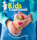 Pillsbury Kids Cookbook: Food Fun for Boys and Girls (Pillsbury Cooking) Cover Image