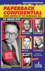 Paperback Confidential: Crime Writers of the Paperback Era Cover Image