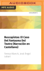 Buscapistas: El Caso del Fantasma del Teatro (Narración En Castellano) Cover Image