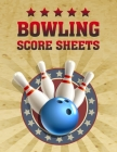 Bowling Score Sheet: Bowling Game Record Book - 118 Pages - Tenpin Bowl Stars Design Cover Image