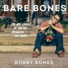Bare Bones: I'm Not Lonely If You're Reading This Book Cover Image