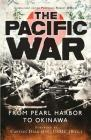 The Pacific War: From Pearl Harbor to Okinawa (General Military) Cover Image
