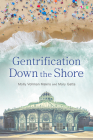Gentrification Down the Shore Cover Image