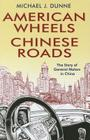 American Wheels, Chinese Roads Cover Image