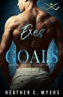 Exes & Goals: A Slapshot Novel Cover Image