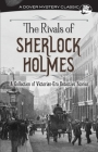 The Rivals of Sherlock Holmes: A Collection of Victorian-Era Detective Stories (Dover Mystery Classics) Cover Image