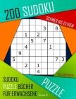 200 Sudoku Schwer bis Extrem: Schwer bis Extrem Sudoku Puzzle Bücher für Erwachsene mit Lösung Cover Image