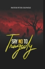 Say No To Tragedy Cover Image