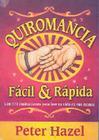 Quiromancia Facil y Rapida: Un Tratado Para Aprender A Leer Con Rapidez y Facilidad la Palma de la Mano = Palmistry. Quick & Easy Cover Image