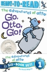 The Adventures of Otto Ready-to-Read Value Pack: Go, Otto, Go!; See Pip Point; Ride, Otto, Ride!; Swing, Otto, Swing!; See Otto; See Pip Flap Cover Image