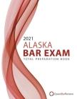 2021 Alaska Bar Exam Total Preparation Book Cover Image