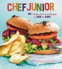 Chef Junior: 100 Super Delicious Recipes by Kids for Kids! Cover Image