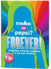 Coke or Pepsi Forever Cover Image