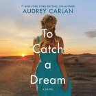 To Catch a Dream Cover Image