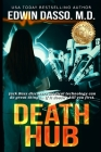 Death Hub: A Jack Bass, MD, Thriller Cover Image