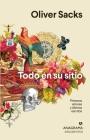 Todo En Su Sitio. Primeros Amores Y Ultimos Relatos Cover Image