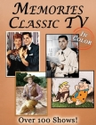 Memories: Classic TV Memory Lane For Seniors with Dementia [In Color, Large Print Picture Book] Cover Image