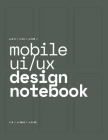 Mobile UI/UX Design Notebook: (Midnight Green) User Interface & User Experience Design Sketchbook for App Designers and Developers - 8.5 x 11 / 120 Cover Image