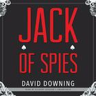 Jack of Spies Lib/E Cover Image