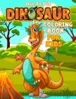 Dinosaur Dot to Dot Coloring Book for Kids: Ultimate Dot To Dot Coloring Activity Book For Boys And Girls (Connect The Dots) Cover Image
