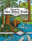 Along the Nez Perce Trail: A Coloring and Activity Book Cover Image