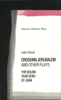 Crossing Jerusalem & Other Plays (Oberon Modern Plays) Cover Image