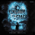 A Kingdom for a Stage Lib/E Cover Image