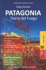 PATAGONIA, Tierra del Fuego: Smart Travel Guide for Nature Lovers, Hikers, Trekkers, Photographers (budget version, b/w) Cover Image