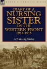 Diary of a Nursing Sister on the Western Front 1914-1915 Cover Image