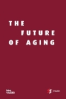 The Future of Aging Cover Image