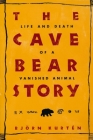The Cave Bear Story: Life and Death of a Vanished Animal (Linguistics) Cover Image