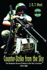 Counter-Strike from the Sky: The Rhodesian All-Arms Fireforce in the War in the Bush 1974-1980 [With DVD] Cover Image