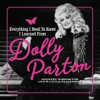 Everything I Need to Know I Learned from Dolly Parton: Country Wisdom for Life's Little Challenges Cover Image