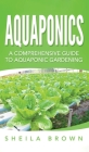 Aquaponics: A Comprehensive Guide to Aquaponic Gardening Cover Image