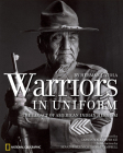 Warriors in Uniform: The Legacy of American Indian Heroism Cover Image