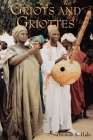 Griots and Griottes: Masters of Words and Music (African Expressive Cultures) Cover Image