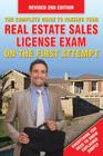 The Complete Guide to Passing Your Real Estate Sales License Exam on the First Attempt Cover Image