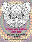 Woodland Animal and Bird - Adult Coloring Book - Donkey, Lemur, Chameleon, Lynx, and more Cover Image