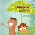 Sihisevä suihku: Finnish Edition of