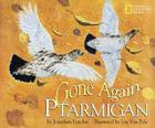 Gone Again Ptarmigan Cover Image