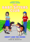 Kristy and the Snobs: A Graphic Novel (Baby-sitters Club #10) (The Baby-Sitters Club Graphix) Cover Image