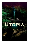 Utopia: Of a Republic's Best State and of the New Island Utopia Cover Image