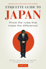 Etiquette Guide to Japan: Know the Rules That Make the Difference] (Third Edition) Cover Image