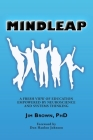 Mindleap: A Fresh View of Education Empowered by Neuroscience and Systems Thinking Cover Image