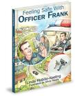 Feeling Safe with Officer Frank Cover Image